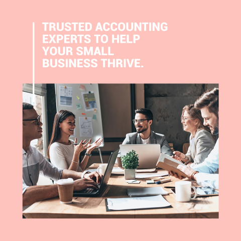 Trusted Accounting Experts To Help Your Small Business Thrive