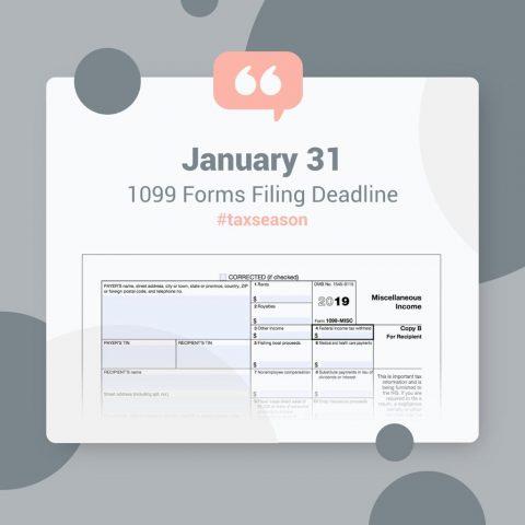 1099 Filing Deadline is January 31