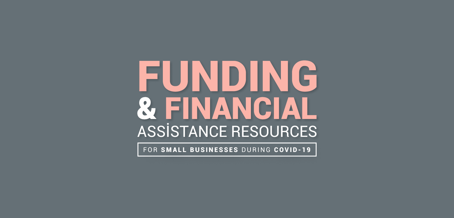Funding and Financial Resources for Small Businesses During COVID-19